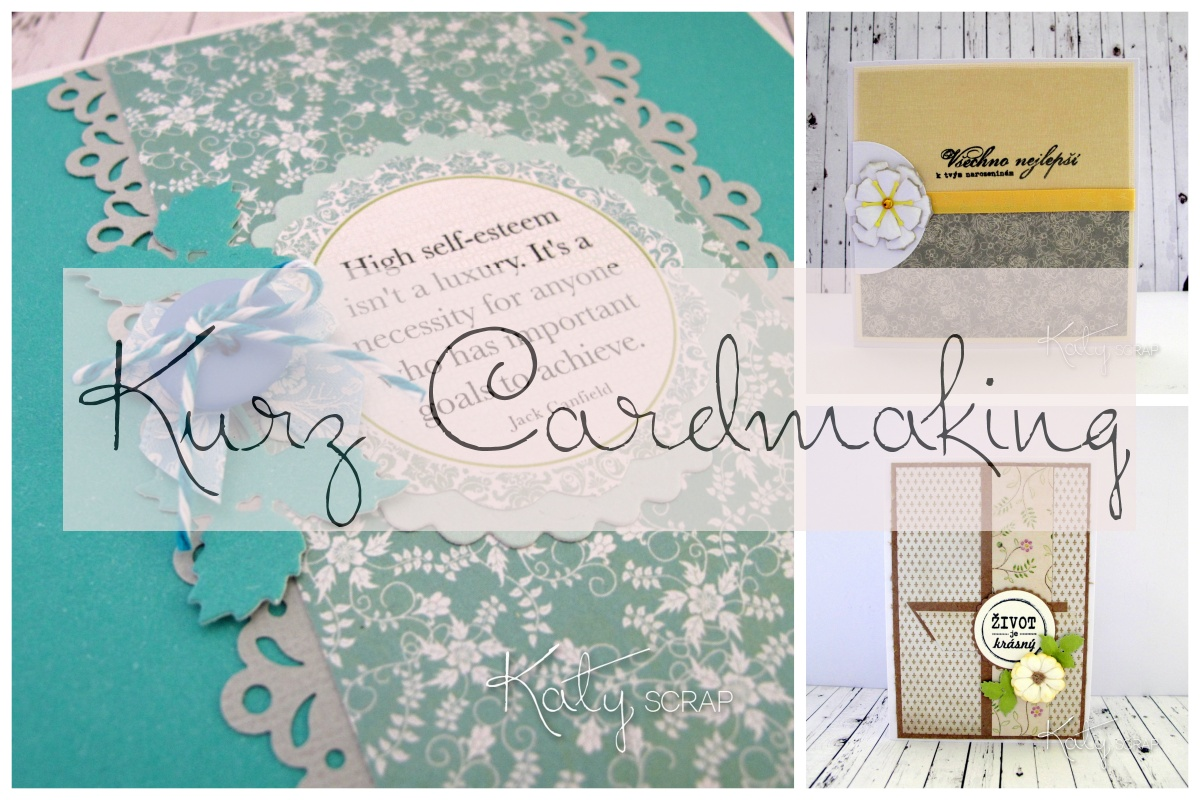 Kurz Cardmaking od A do Z-  9.7.2016